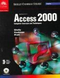 Microsoft Access 2000: Complete Concepts and Techniques (Shelly Cashman Series)