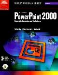 Microsoft Powerpoint 2000 Complete Concepts and Techniques