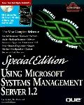 Special Edition Using Microsoft System Management Server 1.2, with CD-ROM