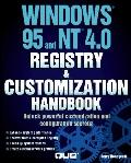 Windows 95 and Windows NT 4.0 Registry and Customization Handbook: Special Edition