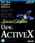 Special Edition Using Activex, with CD-ROM - Que Corporation - Paperback