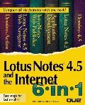 Lotus Notes 4.5 and the Internet 6 in 1