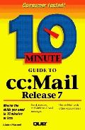 10 Minute Guide to CC Mail Release 7