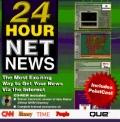 24 Hour Netnews: The Most Exciting Way to Get Your News Via the Internet