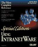 Using Intranetware (Special Edition Using)