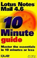 10 Minute Guide to Lotus Notes Mail 4.6 - Jane Calabria - Paperback