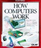 How Computers Work (How It Works Series)