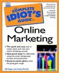 Complete Idiot's Guide to Online Marketing