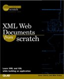XML Web Documents From Scratch (From Scratch)