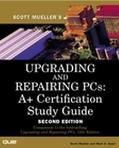 UPGRADING & REPAIRING PCS (A+ CERT SG)(W/CD) (P)