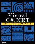 Visual C#.NET by Example