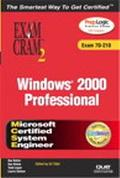 Windows 2000 Professional Exam Cram2 Exam 70-210