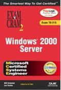 McSe Windows 2000 Server Exam Cram 2  Exam 70-215