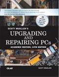 Upgrading and Repairing PCs Academic Edition