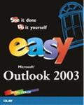 Easy Microsoft Office Outlook 2003