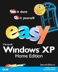 Easy Microsoft Windows Xp Home Edition See It Done, Do It Yourself