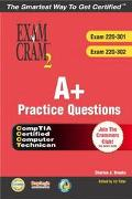 A+ Practice Questions Exams 220-301, 220-302