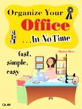 Organize Your Office In No Time