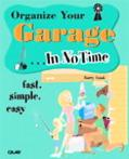 Organize Your Garage... In No Time