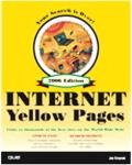 Que's Official Internet Yellow Pages 2006 The Fun, Fast, and Easy Way To Get Productive Online
