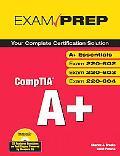 A+ Certification Exam Prep Exams 220-401, 220-402
