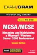 Mcsa/mcse 70-290 Exam Cram Managing And Maintaining a Microsoft Windows Server 2003 Environment