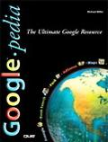 Googlepedia The Ultimate Google Resource