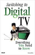 Switching to Digital TV: Everything You Need to Know