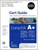 CompTIA A+ Cert Guide (220-701 and 220-702) (2nd Edition)