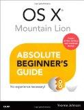 OS X Mountain Lion Absolute Beginner's Guide