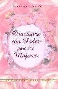 Oraciones Con Poder Para Mujeres