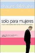 Solo Para Mujeres/only for Women