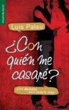 Con quien me casare? / Whom Shall I Marry? (Spanish Edition)