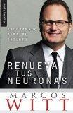 Renueva Tus Neuronas Nf: Renew Your Mind Nf (Spanish Edition)