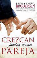 Crezcan juntos como pareja / Growing Together as a Couple (Spanish Edition)