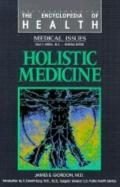 Holistic Medicine - James Samuel Gordon - Library Binding