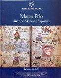 Marco Polo and the Medieval Explorers (World Explorers)