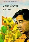 Cesar Chavez/Union Leader (Junior World Biographies)