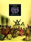 Days of Sorrow, Years of Glory, 1831-1850: From the Nat Turner Revolt to the Fugitive Slave ...
