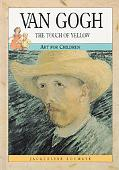 Van Gogh The Touch of Yellow