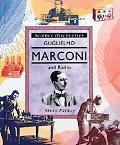 Guglielmo Marconi and Radio