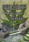 Through a Glass Darkly The Psychological Effects of Marijuana and Hashish