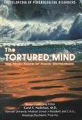 The Tortured Mind: The Many Faces Of Manic Depression