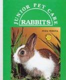 Rabbits (Jr Pet Care)(Oop) (Junior Pet Care)