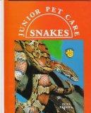Snakes (Jr Pet Care) (Z) (Junior Pet Care)