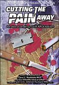Cutting the Pain Away Understanding Self-Mutilation