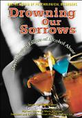 Drowning Our Sorrows Psychological Effects of Alcohol Abuse