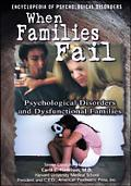 When Families Fail Psychological Disorders Caused by Parent-Child Relational Problems