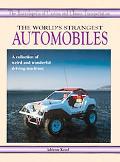 World's Strangest Automobiles