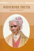 Sojourner Truth American Abolitionist